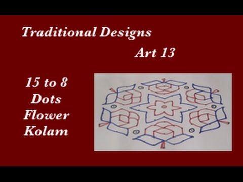 Dots Rangoli Art 13 - 15 X 8 dots - Muggu - Flowers - kolam Design