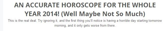 Accurate horoscope for 2014.