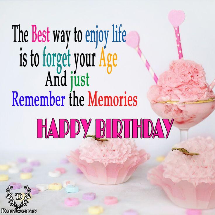 1509 Best Happy Birthday Images On Pinterest Birthday The Best Way To Wish Happy Birthday