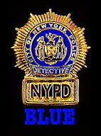 NYPD Blue.
