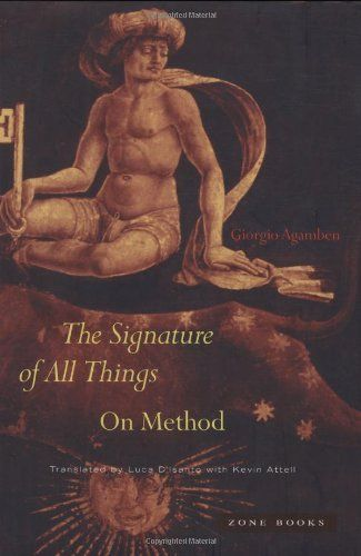 Signature of All Things by Giorgio Agamben, http://www.amazon.co.uk/dp/1890951986/ref=cm_sw_r_pi_dp_gmlitb15VBMXZ