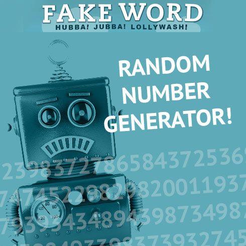 Random Number Generator http://www.fakeword.com/random_number_generator/
