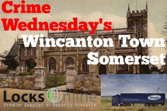 Wincaton Town - Somerset  http://community.locksonline.co.uk/2012/08/crime-wednesday-wincanton-town/