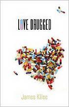 Love Drugged [Print]