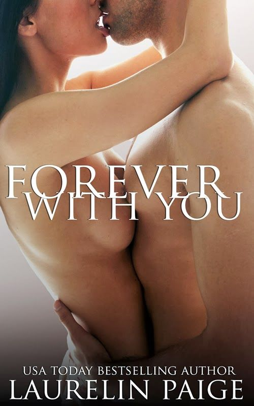Forever with You (Fixed on You #3) by Laurelin Paige