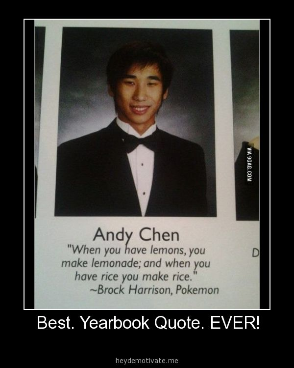 Best Quote Ever: Best. Yearbook Quote. EVER!