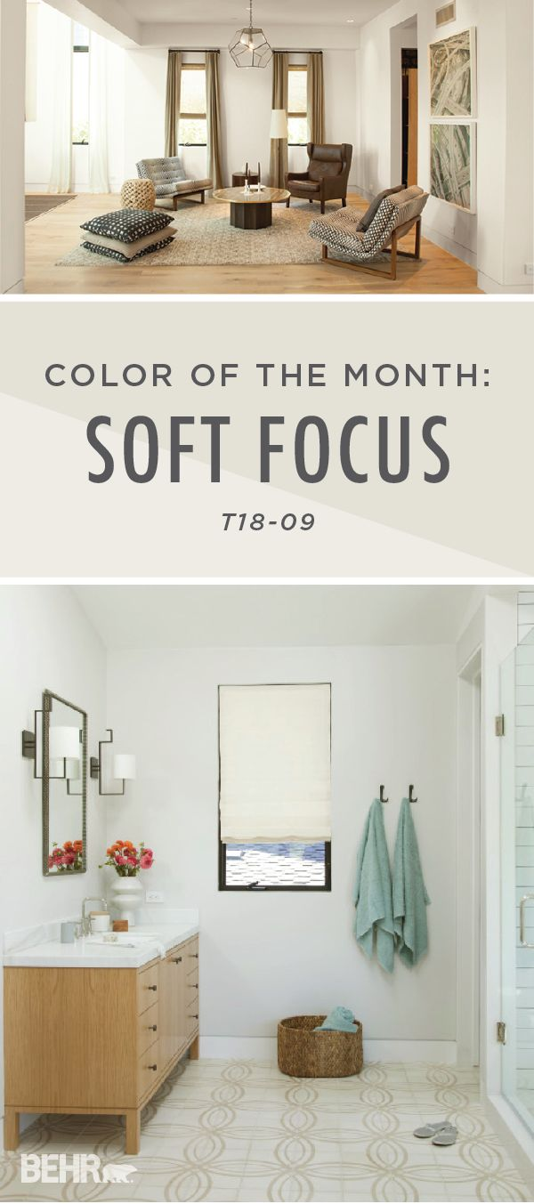 Color Of The Month Soft Focus New Home Inspiration