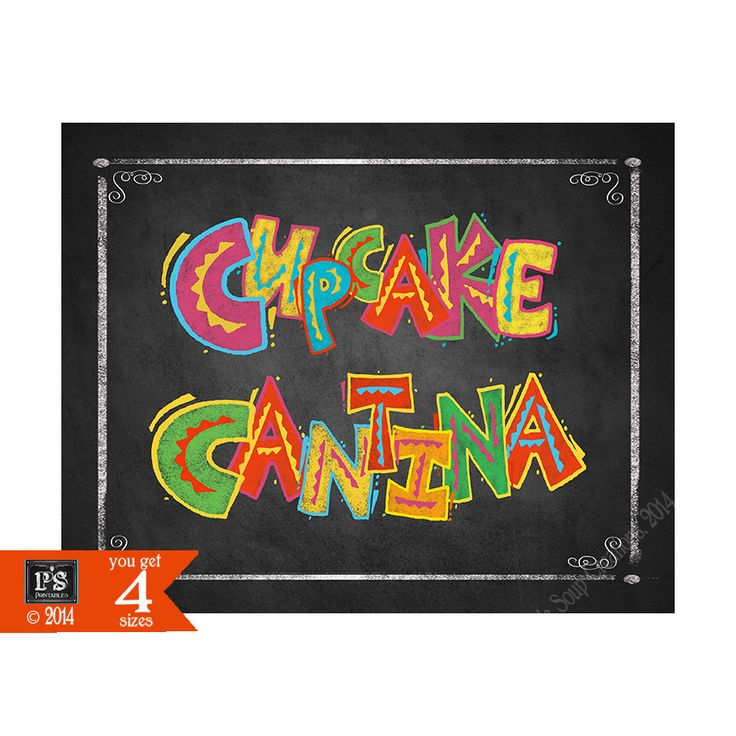 Printable Fiesta Cupcake Cantina Dessert Bar sign in chalkboard style - Birthday Party Fiesta Signage - PRINTABLE Diy poster cinco de mayo by PSPrintables on Etsy https://www.etsy.com/listing/228918001/printable-fiesta-cupcake-cantina-dessert