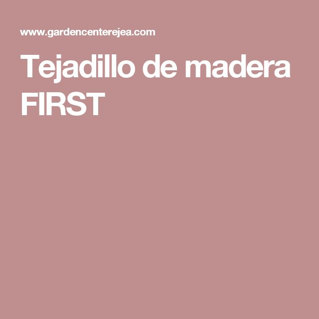 Tejadillo de madera FIRST