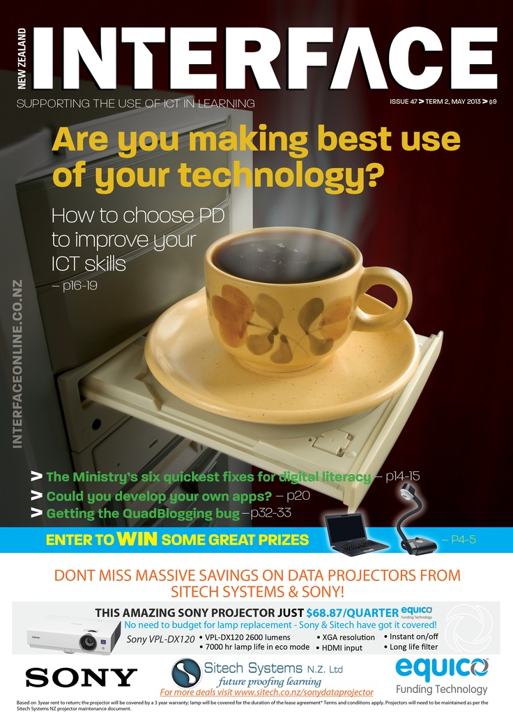 Cover of May issue. The image shows a coffee cup balanced on a DVD drawer. It links to an article about ICT PD and the headline asks the question: 'Are you making best use of technology'. Using the DVD drawer like this probably isn't!