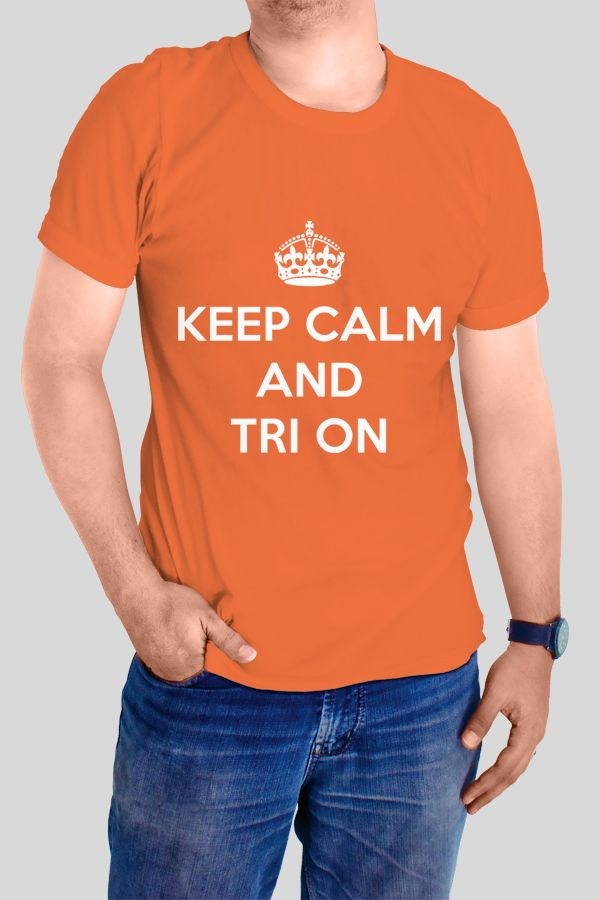 Keep Calm and Tri On T-shirt  https://www.spreadshirt.com/keep-calm-and-tri-on-A103850355
