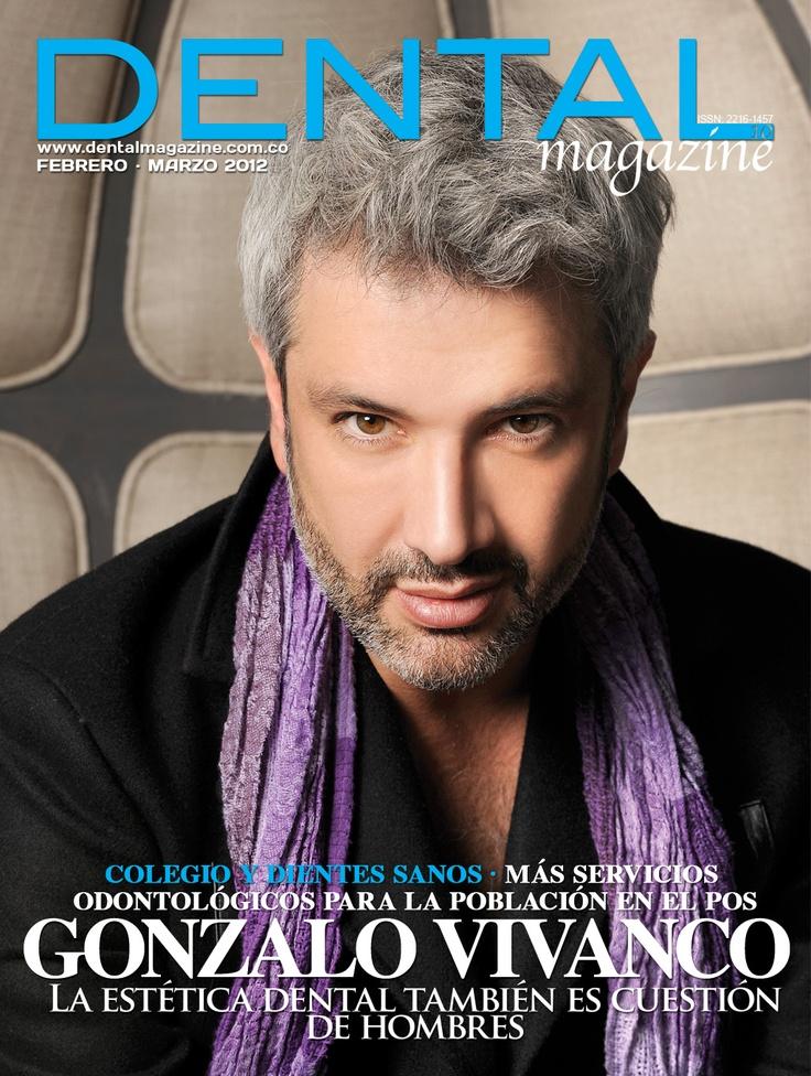 Ed. 10 Dental magazine - Gonzalo Vivanco -Febrero Marzo 2012