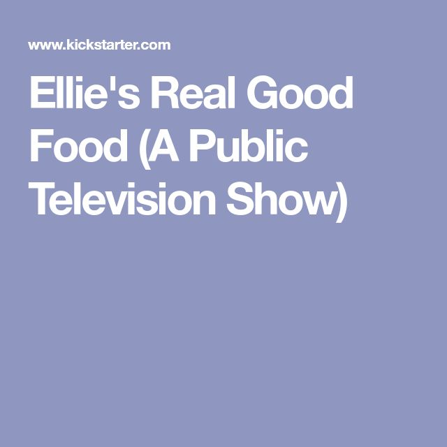Ellie's Real Good Food (A Public Television Show)