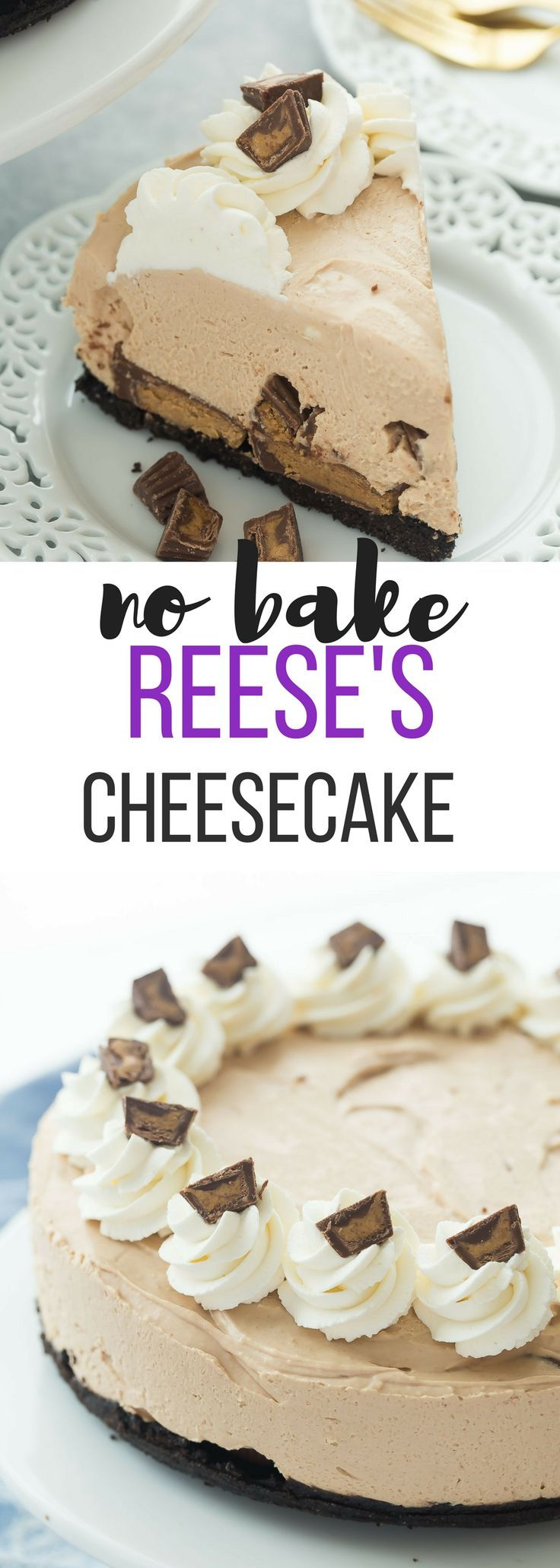 This No Bake Reese's Peanut Butter Cup Cheesecake is perfectly smooth and creamy, and so easy! It is the ultimate dessert for peanut butter and chocolate lovers! Includes how to recipe video   no bake cheesecake   no bake dessert   summer dessert   easy d