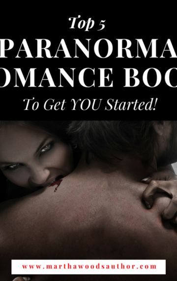 List of Top 5 Paranormal Romance books to get you started