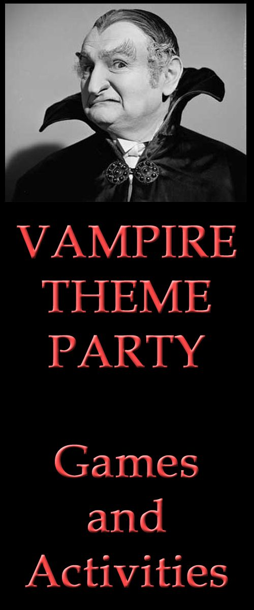 Vampire theme party games and activities