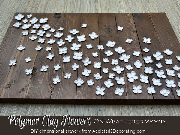 Dimensional Artwork — Polymer Clay Flowers On Weathered Wood