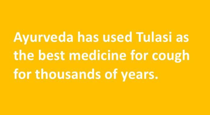 #Ayurveda has used #Tulasi as the best #medicine for #cough for #thousands of #years.