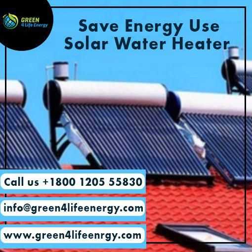 What Are You Waiting For Save Your Electricity Bills By Using Solar Water Heater Book A Call With Us In 2020 Solar Water Heater Solar Energy Solutions Solar Panels
