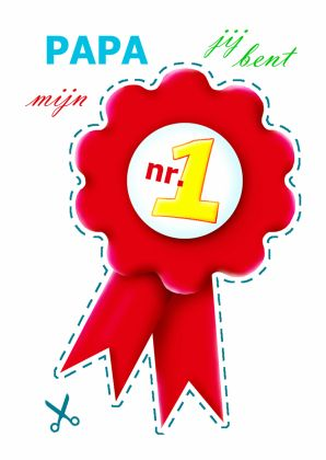 Papa is mijn nummer 1 medaille!