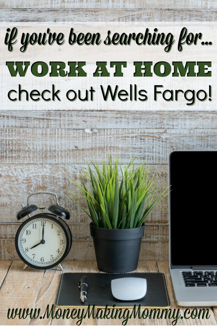 Wells Fargo Jobs That are Work at Home. Find out more at MoneyMakingMommy.com