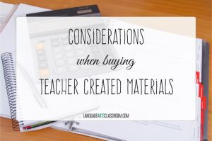 When you shop for teacher created materials, what qualities do you seek? Here are a few to get the most for your money.