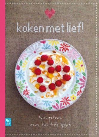 Kinderkookboek getest: Koken met Lief!
