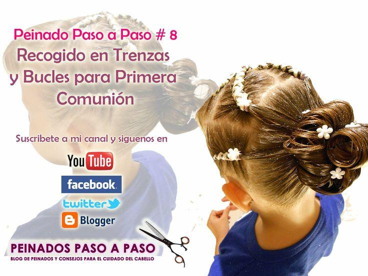 Peinado Paso a Paso # 8 - Recogido en Trenzas y Bucles para Primera Comunión - Siguenos en las redes sociales
