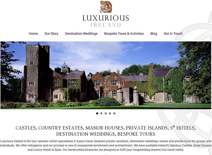 http://www.luxuriousireland.com/, tour operator which specialises in luxury travel, bespoke private vacations, destination weddings, events and private tours for groups and individuals. Designed and built by www.format.ie web designers Sligo.