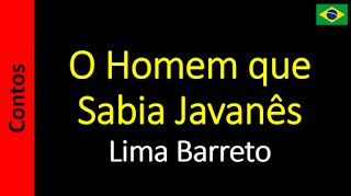 Áudio Livro - Sanderlei: Lima Barreto - O Homem que Sabia Javanês