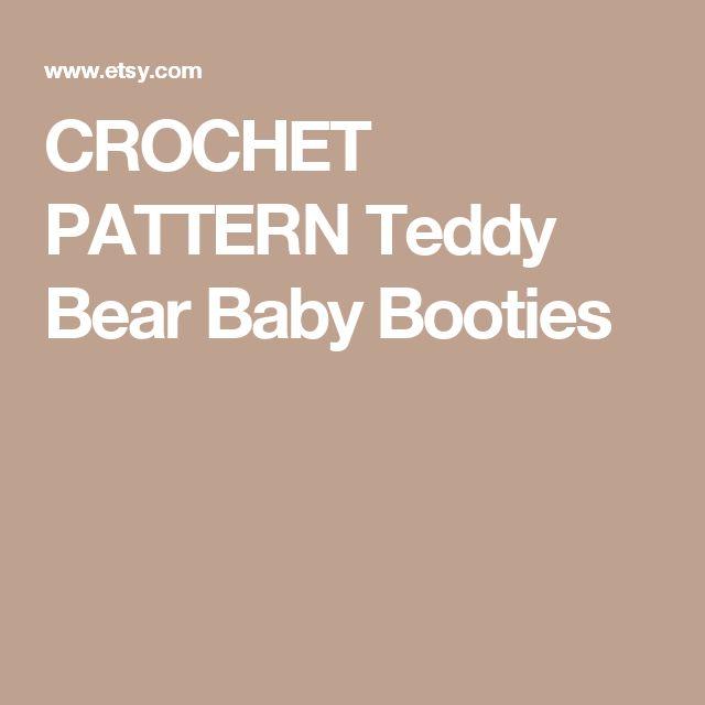 CROCHET PATTERN  Teddy Bear Baby Booties