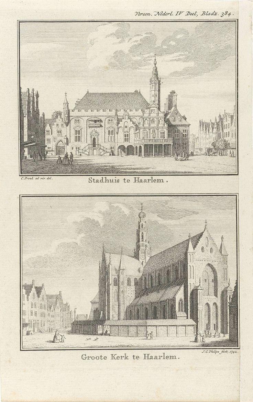 Jan Caspar Philips | Gezicht op het stadhuis van Haarlem / Gezicht op de Sint-Bavokerk te Haarlem, Jan Caspar Philips, 1742 | Twee voorstellingen op één blad. Boven: het stadhuis van Haarlem. Onder: de Sint-Bavokerk te Haarlem.