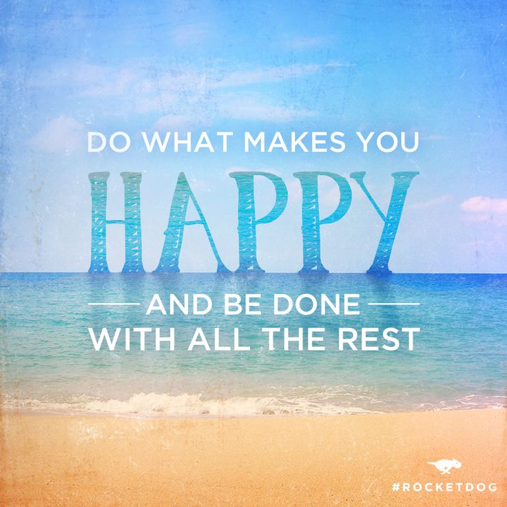 What makes you happy? #RocketDog #Quote