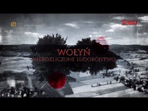 Wołyń - nierozliczone ludobójstwo