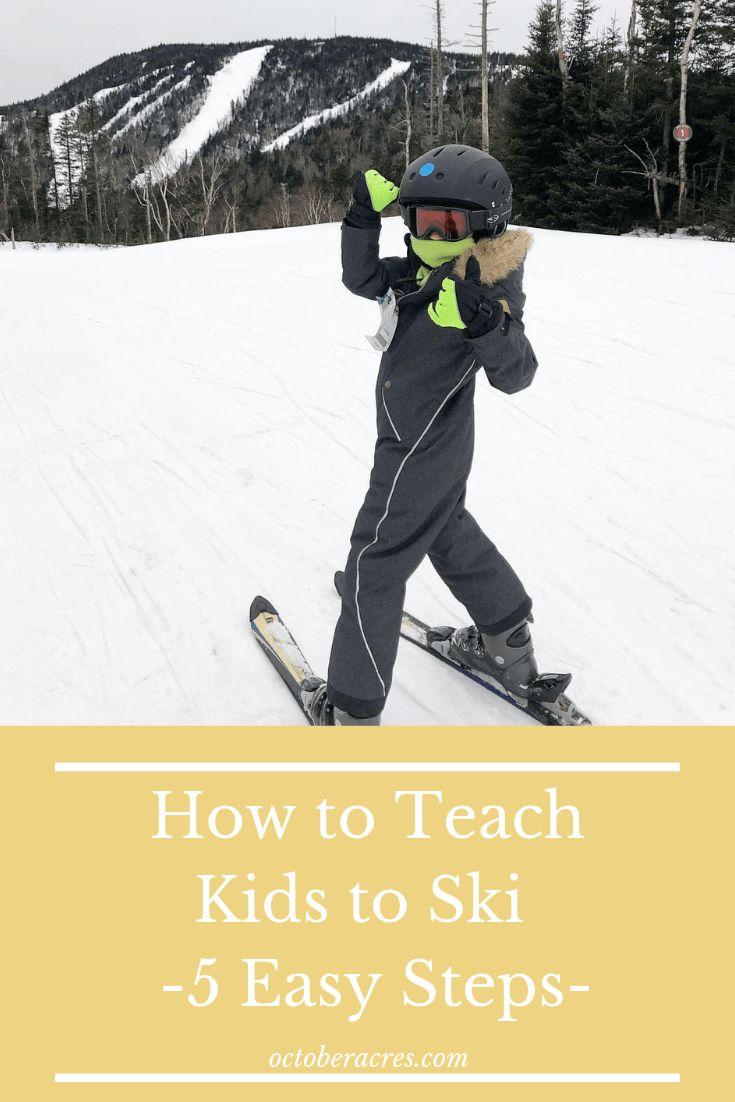 Guide To Kids Ski Gear October Acres Kids Skis Kids Ski Gear Skiing