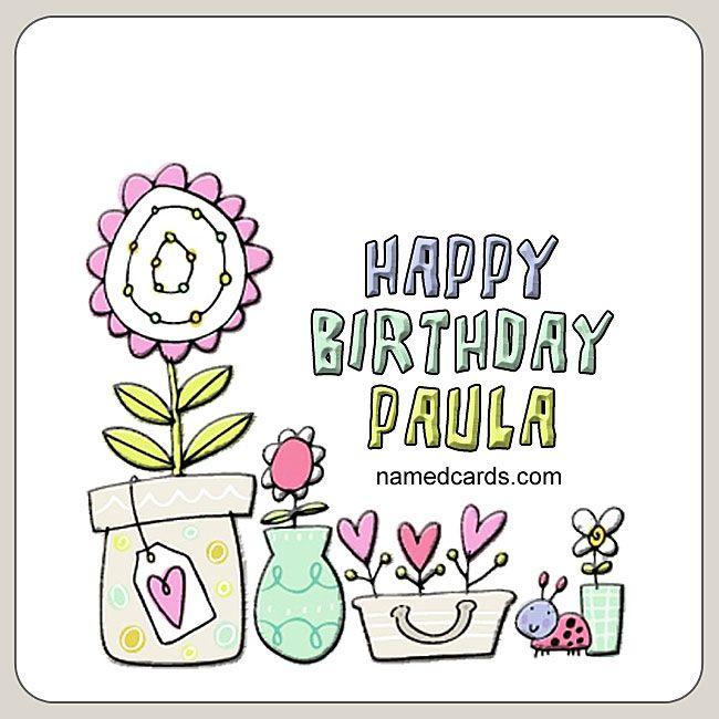 Happy Birthday Paula Card For Facebook Namedcards Com Paula