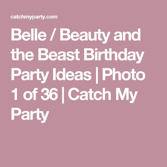 Belle / Beauty and the Beast Birthday Party Ideas   Photo 1 of 36   Catch My Party
