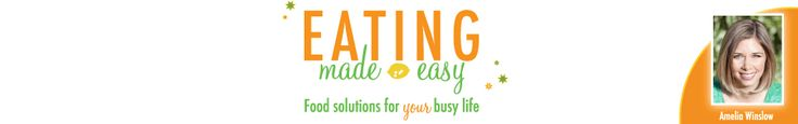 Eating Made Easy:  Food Solutions for Your Busy Life (recipes, tips, etc. from a nutritionist)