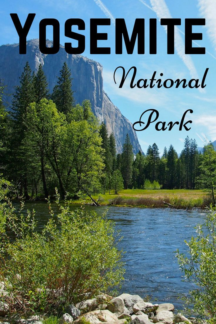 Tips for visiting Yosemite National Park in
