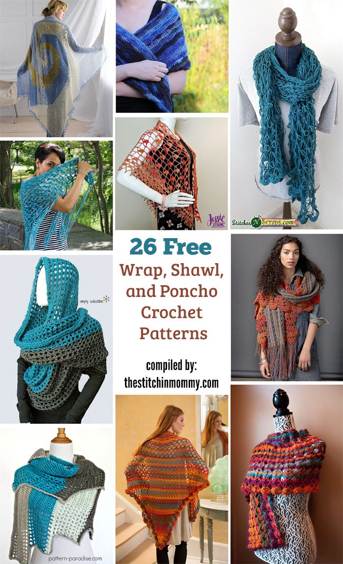 26 Free Wrap, Shawl, and Poncho Crochet Patterns compiled by The Stitchin' Mommy | http://www.thestitchinmommy.com