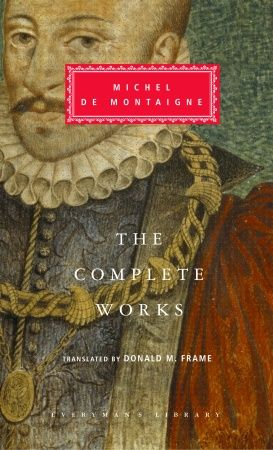 Monday Morning Montaigne: Of the inconsistency of our actions