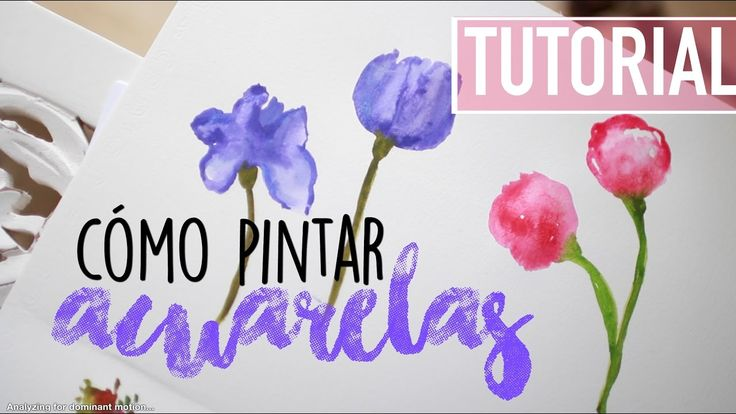 TUTORIAL: PINTAR ACUARELA PRINCIPIANTE   Valeria Basurco