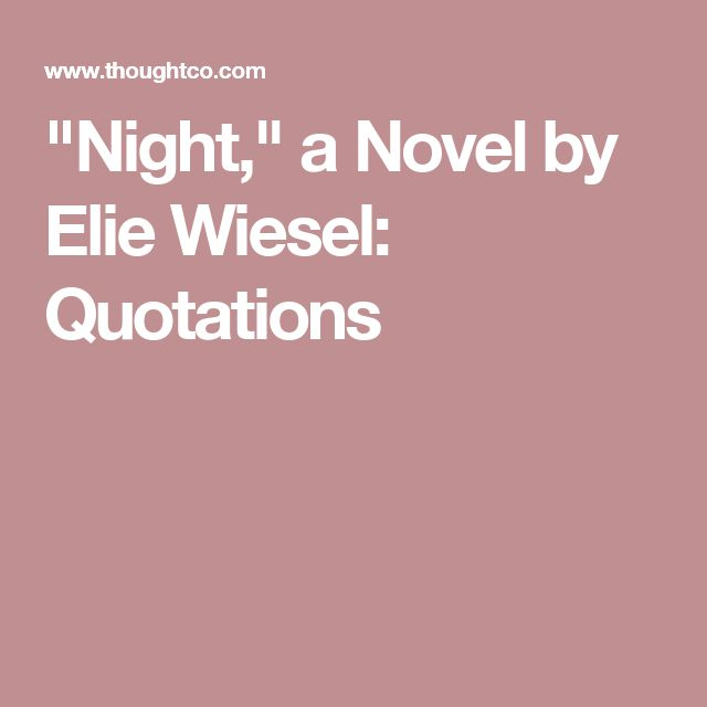 """""""Night,"""" a Novel by Elie Wiesel: Quotations"""