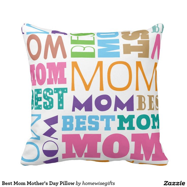 Best Mom Mother's Day Pillow