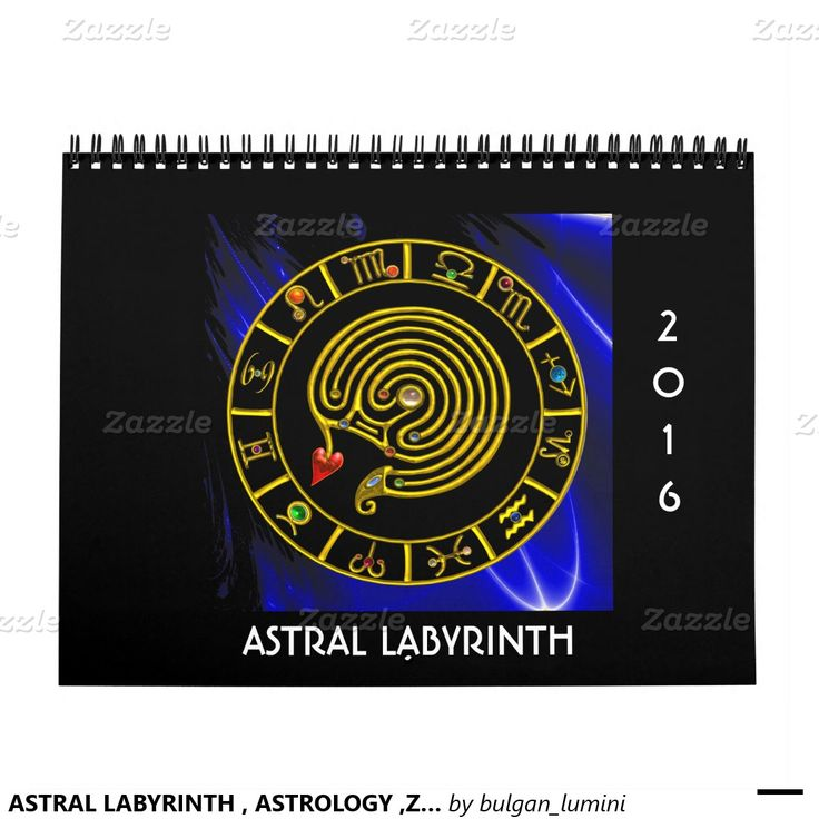 ASTRAL LABYRINTH , ASTROLOGY ,ZODIACAL SIGNS 2016 CALENDAR