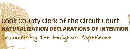 Cook County Clerk of the Circuit Court: Search the Naturalization Declarations of Intention