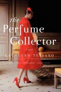 Kathleen Tessaro, author of The Perfume Collector, on tour February 2014 | TLC Book Tours
