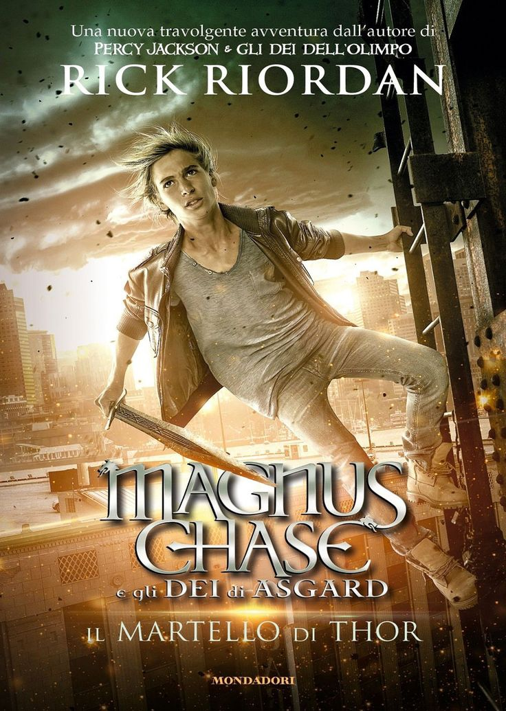 """29/11/2016 • Esce """"Magnus Chase 2. Il martello di Thor"""" di Rick Riordan edito da Mondadori"""