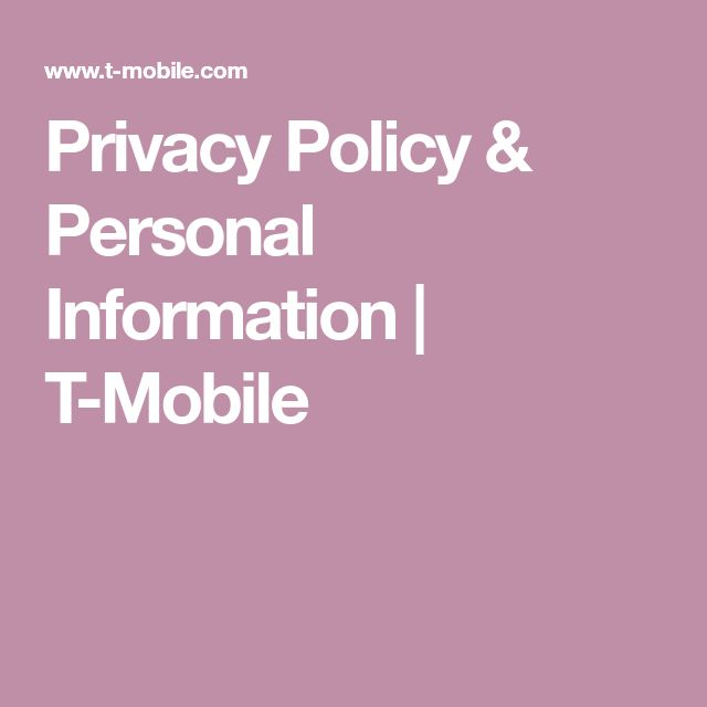 Privacy Policy & Personal Information | T-Mobile