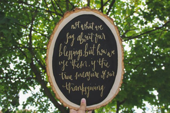 Hand Lettered Wood Sign with Thanksgiving Quote
